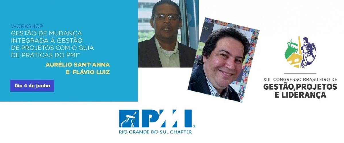 13º CBGPL PMI | Workshop de Aurélio Sant'Anna e Flávio Luiz