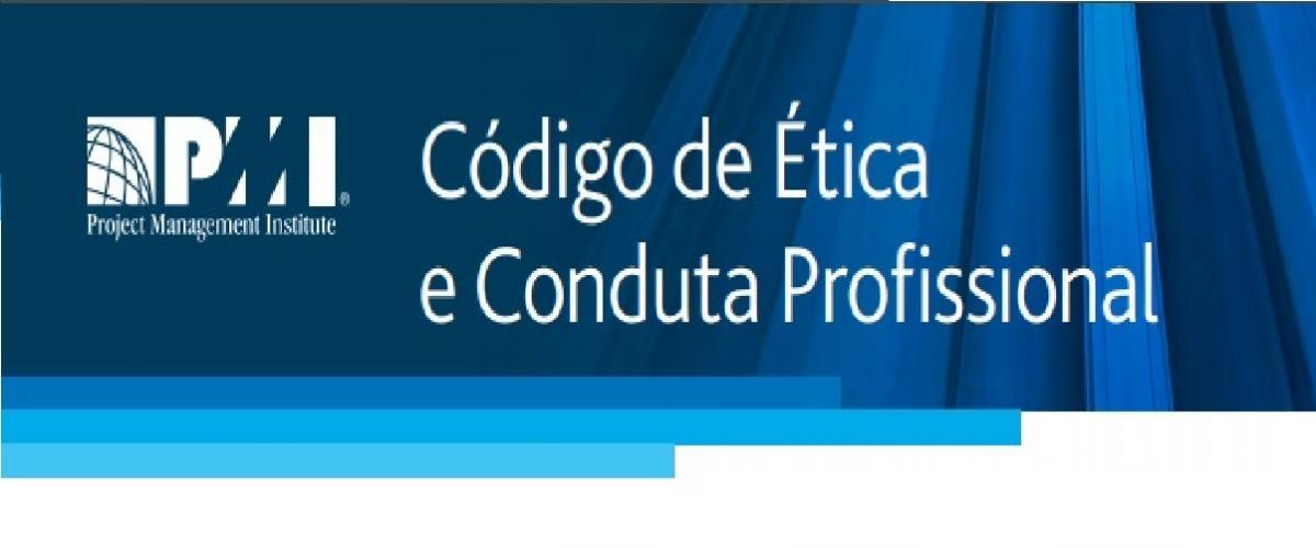 Código de Ética e Conduta Profissional do PMI