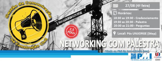 Networking com Palestra: Gestão da Comunicação na Construção Civil