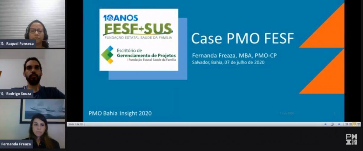 PMO Bahia Insight realizou sua 1ª sessão com Fernanda Freaza do PMO FESF-SUS
