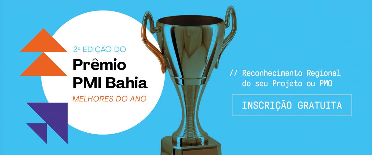 Prêmio PMI Bahia Melhores do Ano 2020 Projeto e PMO