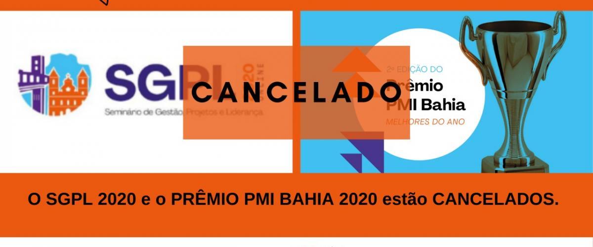 SGPL e PRÊMIO PMI BAHIA 2020 CANCELADOS