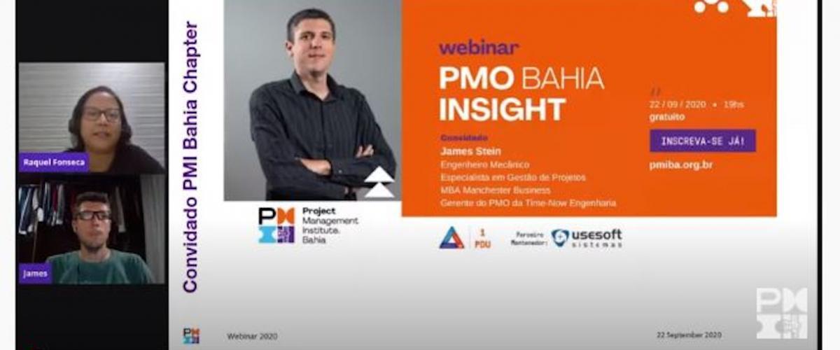 """Webinar """"PMO Bahia Insight Webinar com  James Stein"""" foi sensacional"""