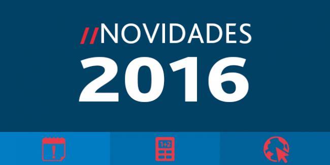 Fique atento à mudanças para 2016!